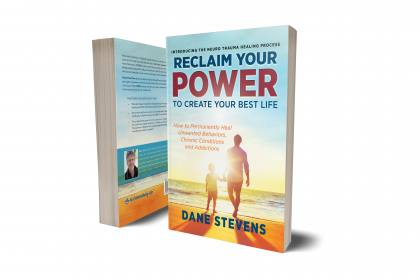 Reclaim Your Power to Create Your Best Life: