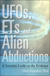 UFOs, ETs and Alien Abductions: A Scientist Looks at the Evidence