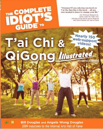 The Complete Idiot's Guide to Tai Chi & Qigong (4th edition)