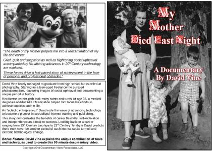 My Mother Died Last Night, real-life-story, 85-minute feature documentary, early 2018 release date.