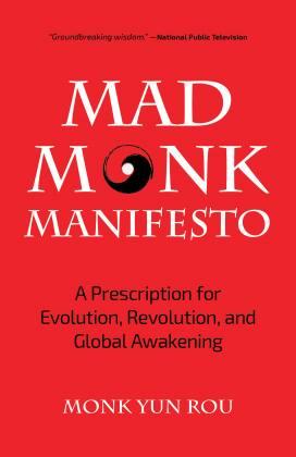 Mad Monk Manifesto
