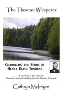 The Thoreau Whisperer by Cathryn McIntyre