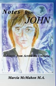 Notes from John, Messages from Across the Universe