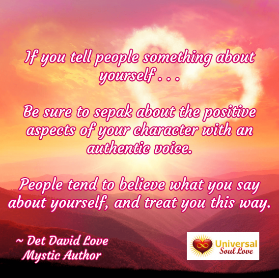Universal Soul Love Quote: If you tell people something about yourself . . .