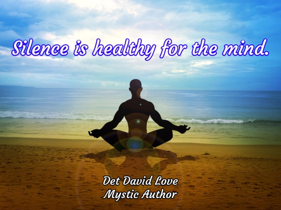 Silence is healthy for the mind