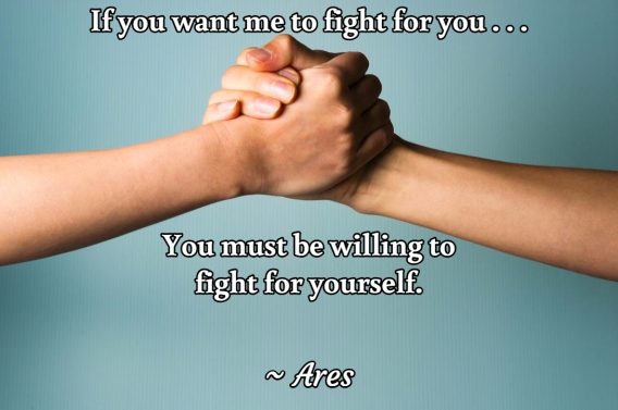 Universal Soul Love Quote - If you want me to fight for you . . .
