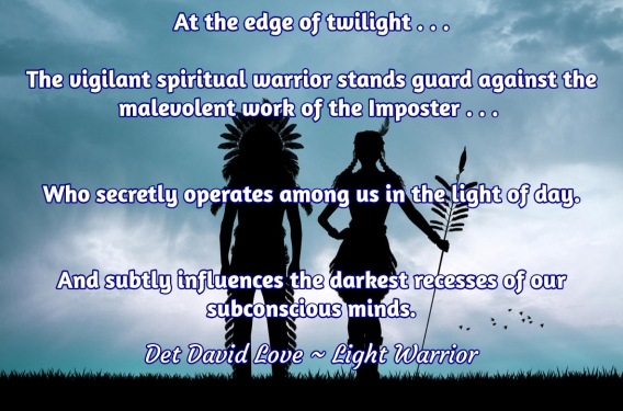 Universal Soul Love Quote: At the edge of twilight . . .