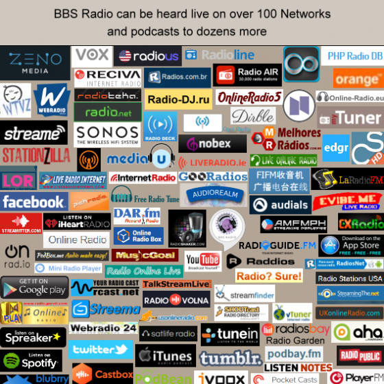 BBS Radio can be heard live on over 100 of the World's largest live Broadcast Stations, the most trafficked Social Networks, and the biggest Podcast Stations on the planet!