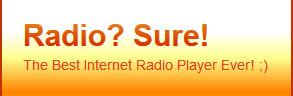 Radio? Sure! - Radio Sure - Radiosure - RadioSure.com