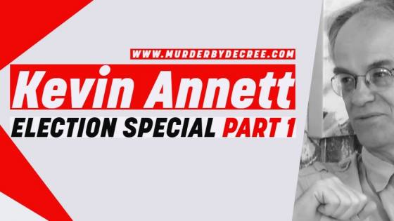 Kevin Annett - Election Special Part 1