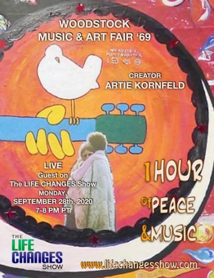 Celebrate Woodstock Creator and The LIFE CHANGES Show's Special Guest, Artie Kornfeld