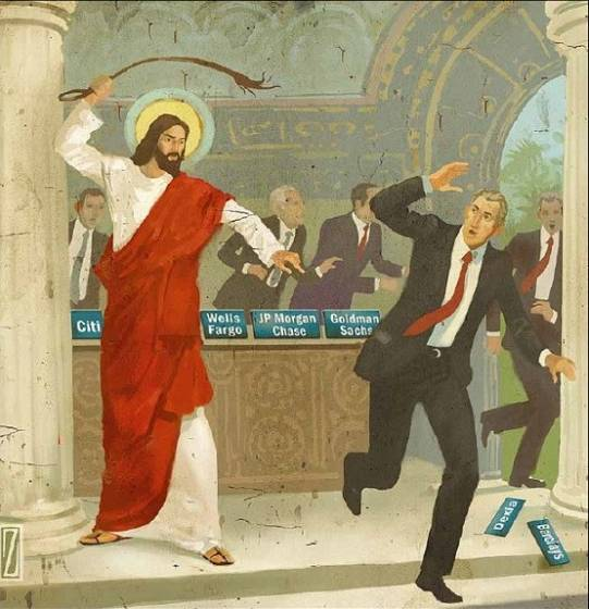 Jesus versus the Bankers