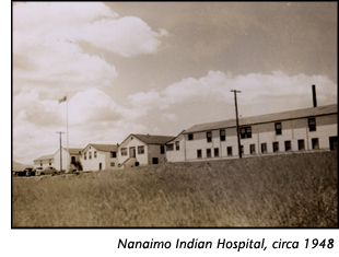 Nanaimo Indian Hospital, circa 1948