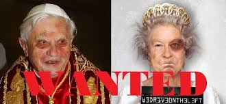 WANTED: Queen Elizabeth and Pope Ratzinger - Pope Benedict XVI