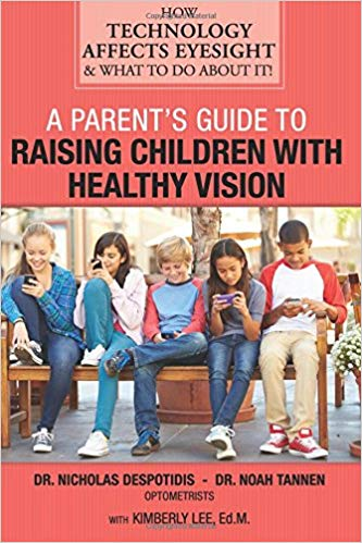 """A Parents Guide to Raising Children with Healthy Vision"""