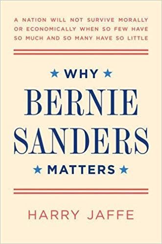 Our guest is HARRY JAFFE, the author of  the book 'Why Bernie Sanders Matters'.