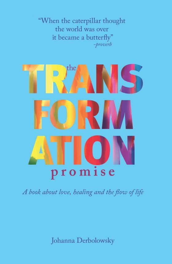 Transformation by  Johanna Derbolowsky