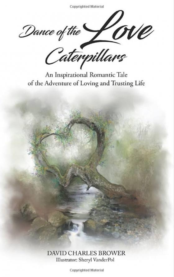 Dance of the Love Caterpillar by David Brower