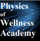 Physics of Wellness Academy