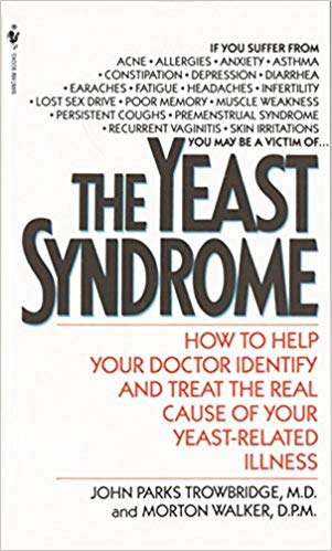 The Yeast Syndrome