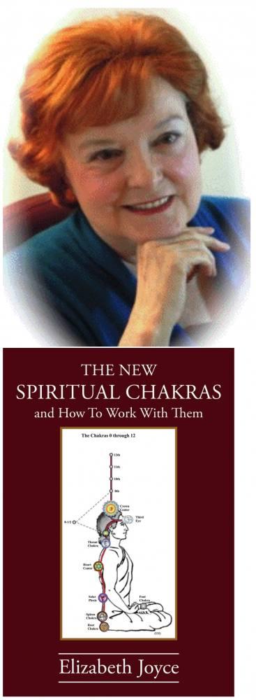 The New Spiritual Chakras by Elizabeth Joyce