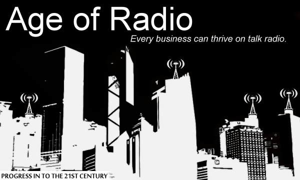 The Age of Radio. Live Interactive Internet Talk Radio for the New Age