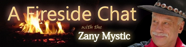 A Fireside Chat with Zany Mystic banner pane