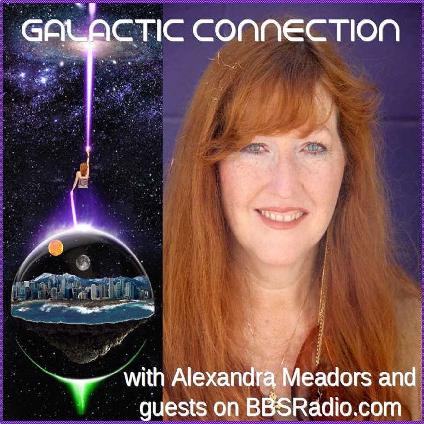 Galactic Connection with Alexandra Meadors