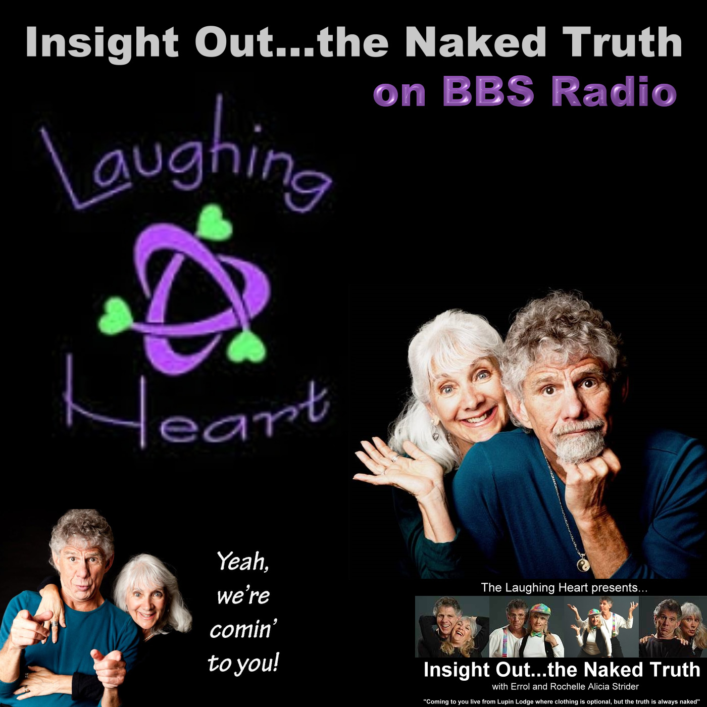 Insight Out...the Naked Truth with Errol and Rochelle Alicia Strider