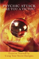 Psychic Attack, Are You A Victim by Elizabeth Joyce