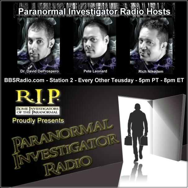 Paranormal Investigator Radio with Dr David DeProspero, Peter Leonard, Rich Nikodem and Steve Roscoe