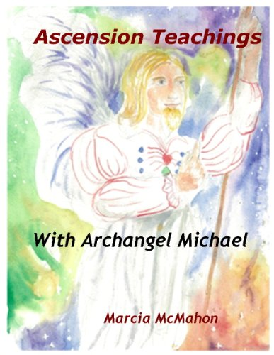 Ascension Teachings with Archangel Michael