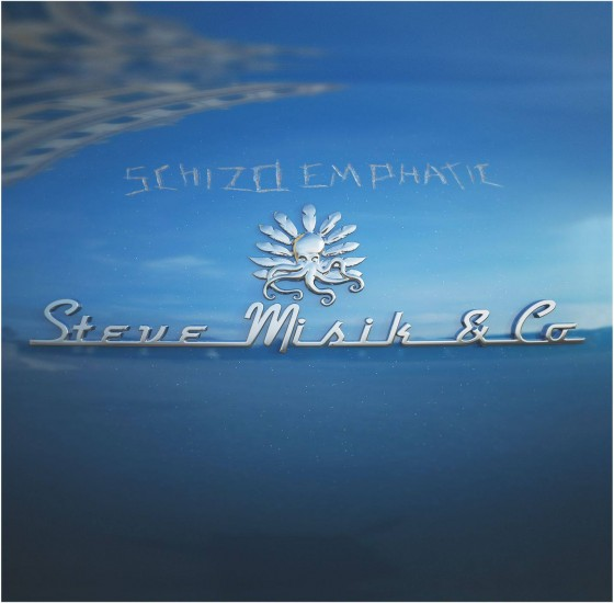 Steve Misik & Co.  Schizoemphatic