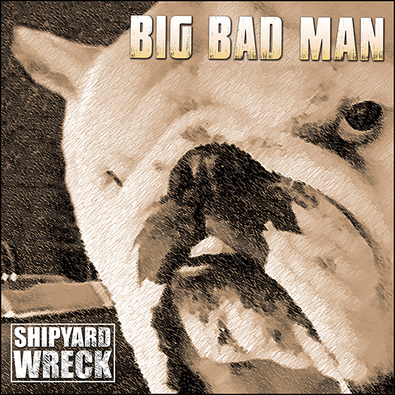 BIG BAD MAN Album