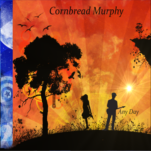 Cornbread Murphy- Any Day