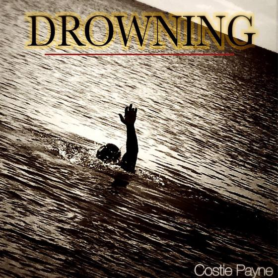 DROWNING BY COSTIE PAYNE