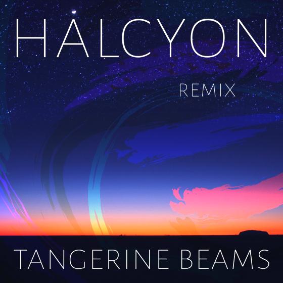 Gryff - Halcyon (tangerine beams Remix)
