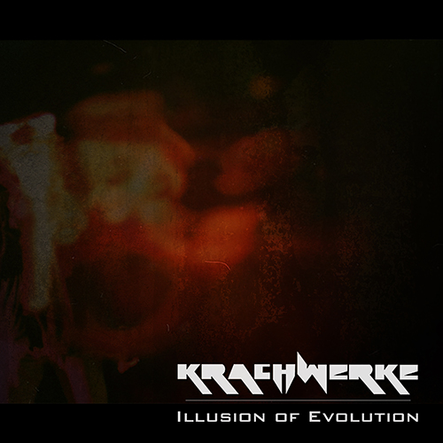 Krachwerke Illusion of Evolution album cover
