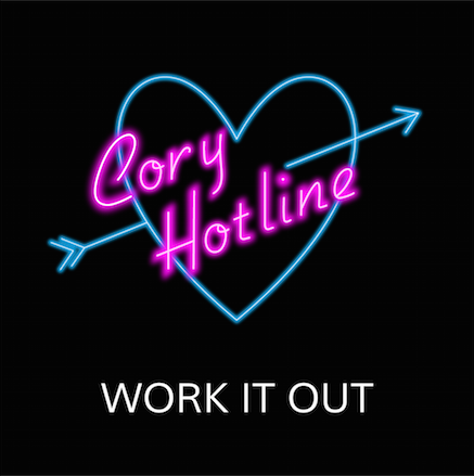 Cory Hotline - Work It Out