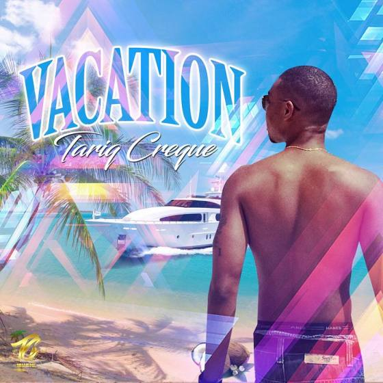 Tariq Creque - Vacation