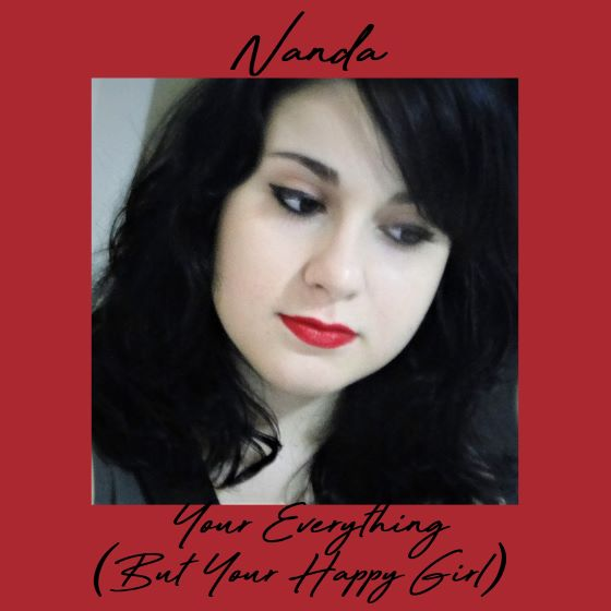 Your Everything But Your Happy Girl Nanda Cover