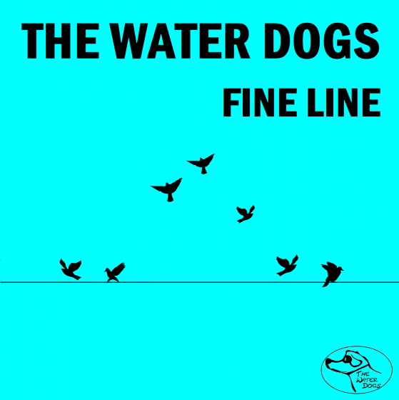 Fine Line - The Water Dogs