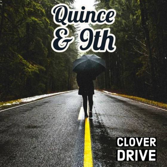 Clover Drive Album Art - Quince and 9th
