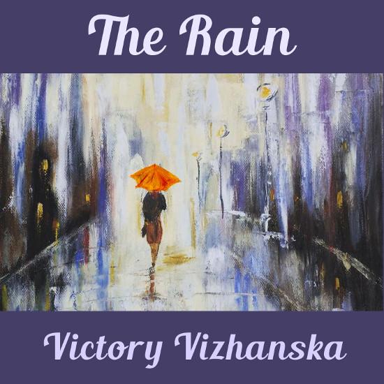 Victory Vizhanska - The Rain