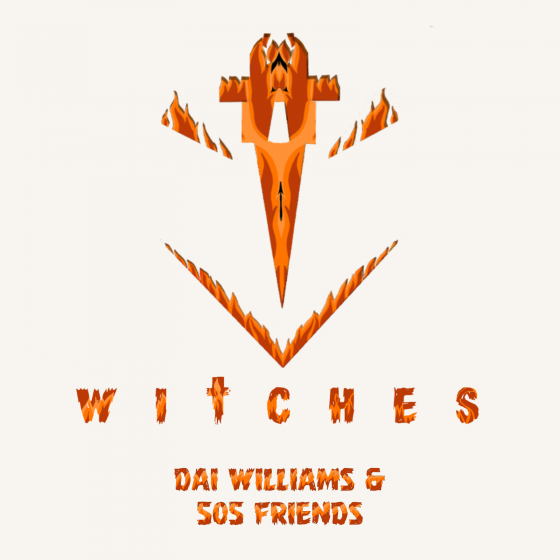 Witches by Dai Williams & 505 Friends