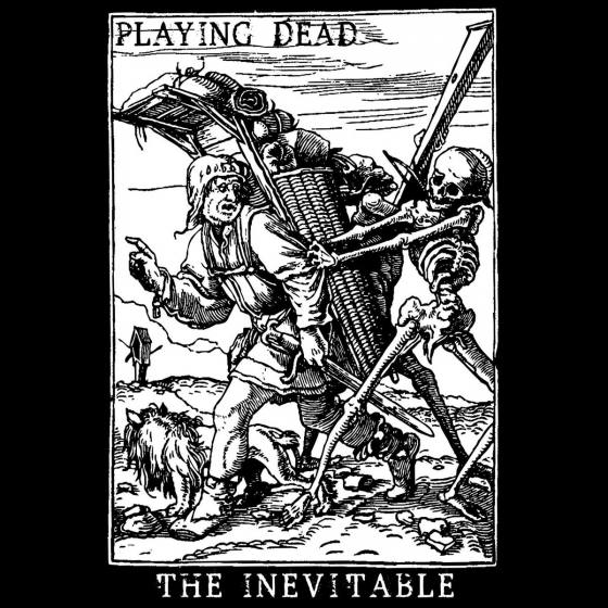 Playing Dead - The Inevitable