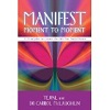 Manifesting Moment to Moment