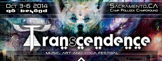 Transcendence Festival October 3rd through 6th, 2014 Sacramento, CA