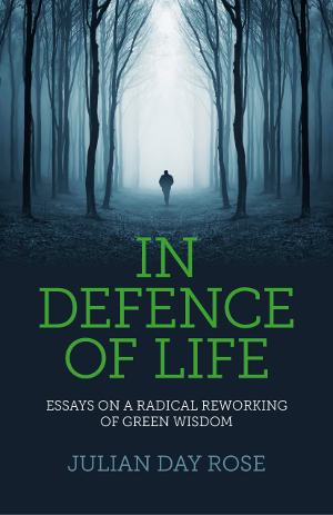 Essays on a Radical Reworking of Green Wisdom Written from the heart