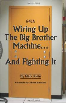 Wiring Up The Big Brother Machine...And Fighting It - Mark Klein Ben Blum book